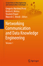 Networking Communication and Data Knowledge Engineering - Volume 1